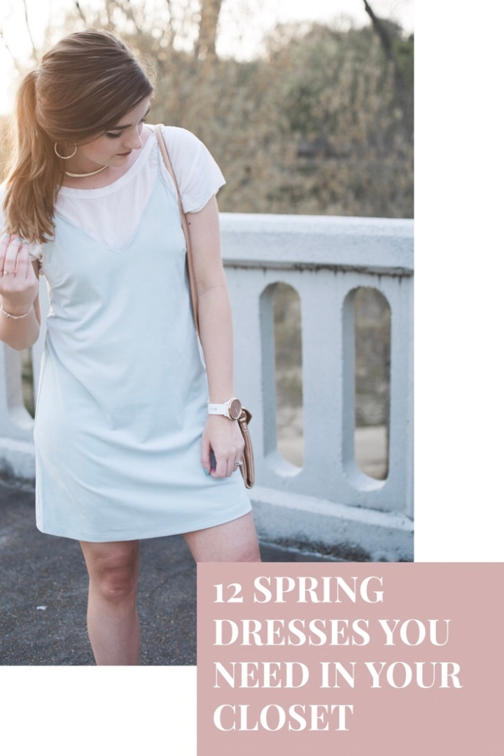 12 Spring Dresses You Need In YourCloset